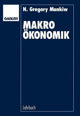 Makrookonomik By Mankiw, Nicholas Gregory